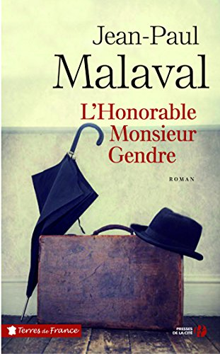 L'honorable Monsieur Gendre par [MALAVAL, Jean-Paul]