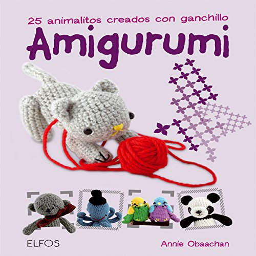 Amigurumi: 25 animalitos creados con ganchillo epub