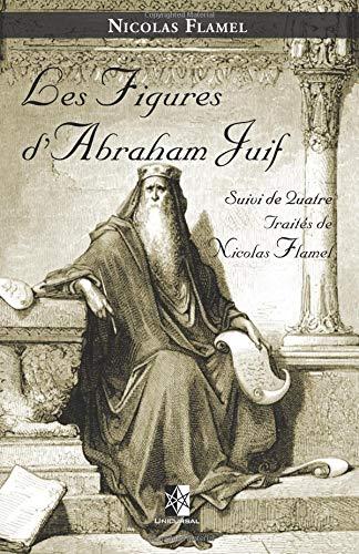 Les Figures d'Abraham Juif par Nicolas Flamel