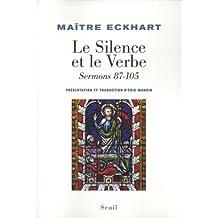 Le Silence et le Verbe : Sermons 87-105 Tome 4