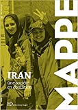 Iran - Une société en ébullition