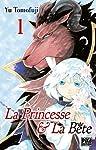 La Princesse & la Bête Edition simple Tome 1