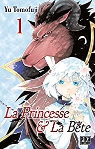 La Princesse et la Bete Edition simple Tome 1