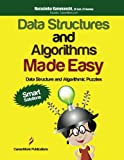 Data Structures and Algorithms Made Easy: Data Structure and Algorithmic Puzzles, Second Edition