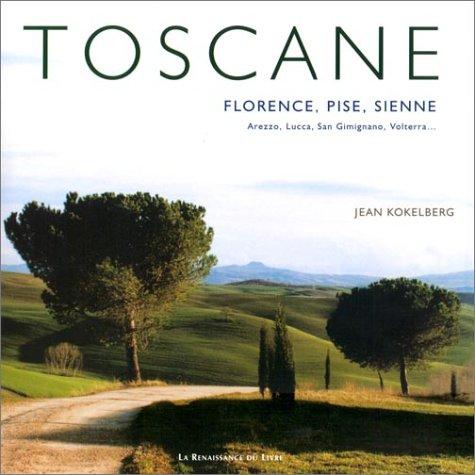 Descargar Libro Toscane : Florence, Pise, Sienne de Jean Kokelberg