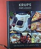 KRUPS PREP&COOK, 100 Rezepte für jeden Tag