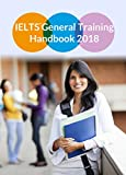 IELTS General Training Handbook 2018 (Without Practice Tests)