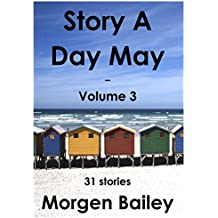 Story A Day May - volume 3