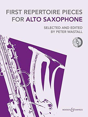 First Repertoire Pieces Alto Saxophone (repackaged edition with CD) - First Repertoire pieces series - for alto saxophone (BH 12471) por Peter Wastall