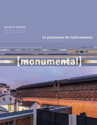 Monumental 2018-1 Le patrimoine de l'enfermement par Collectif