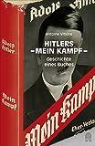 """Hitlers """"Mein Kampf"""": Geschichte eines Buches - Antoine Vitkine"""