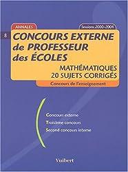 Concours externe de professeur des écoles : Mathématiques, 20 sujets corrigés, sessions 2000-2004