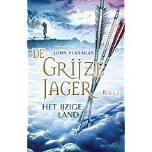 Het ijzige land (De Grijze Jager, Band 3)