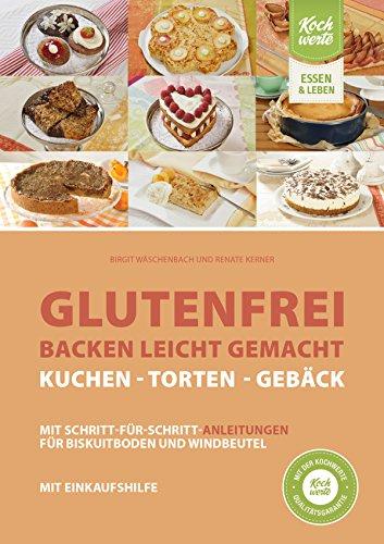 glutenfrei-backen-leicht-gemacht-kuchen-torten-und-geback-mit-einkaufshilfe