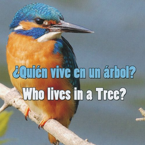 Quien Vive en un Arbol?/Who Lives In A Tree? por Rourke Publishing
