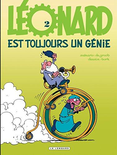 Léonard, tome 2 : Léonard est toujours un génie par Bob de Groot