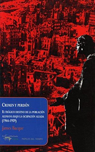 Crimen Y Perdón (Papeles del tiempo)