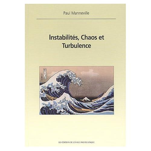 Instabilités, Chaos et Turbulence