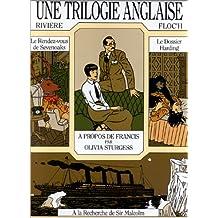 Une Trilogie anglaise (tirage de tête)