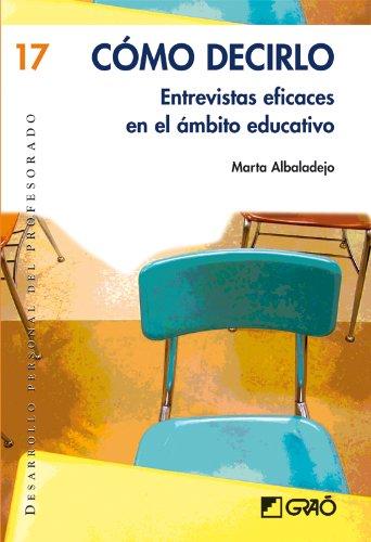 Cómo decirlo.: 017 (Desarrollo Personal) por Marta Albaladejo Mur