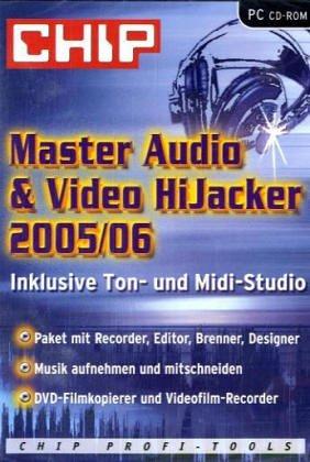 Master Audio & Video HiJacker 2005/06, CD-ROM Inklusive Ton- und Midi-Studio. Für Windows 98/ME/NT4/2000/XP (06 Audio)