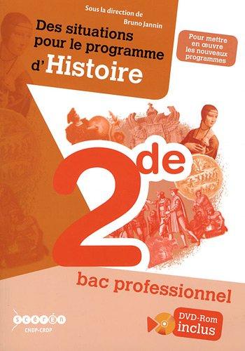 Des situations pour le programme d'histoire 2e Bac professionnel (1DVD)