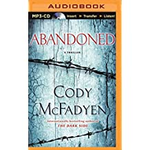 Abandoned: A Thriller (Smoky Barrett Series) by Cody McFadyen (2015-08-25)