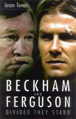 Beckham and Ferguson: Divided They Stand