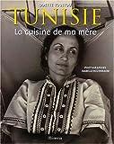 Tunisie - La Cuisine de ma mère