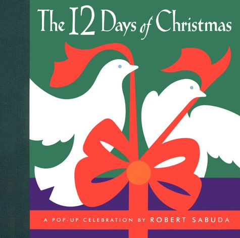 The twelve days of Christmas pop-up book.