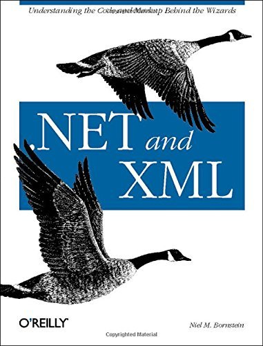 Descargar Libro .NET and XML by Niel M. Bornstein (2003-07-30) de Niel M. Bornstein