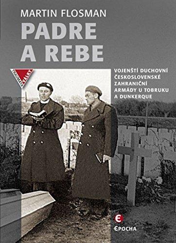 �tí duchovní československé zahraniční armády u Tobruku a Dunkerque (2015) ()