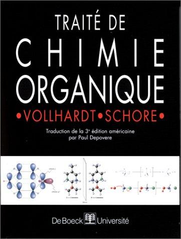 Traité de chimie organique, 3e édition par K.P.C. Vollhardt