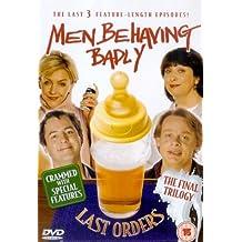 Men Behaving Badly - Last Orders