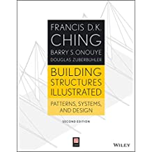 [Building Structures Illustrated: Patterns, Systems, and Design] (By: Francis D. K. Ching) [published: January, 2014]
