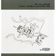 Jef Van Oevelen: architectuur in sociaal perspectief: Social Content in Architecture