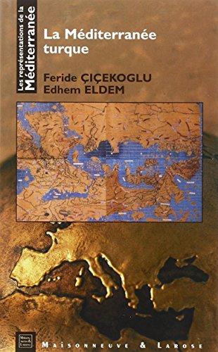La Méditerranée turque par Mohamed Berrada, Thierry Fabre, Robert Ilbert