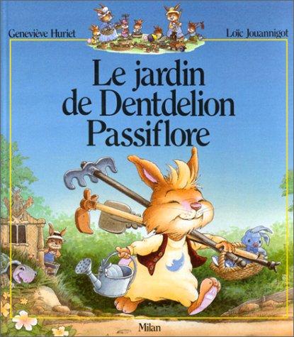 """<a href=""""/node/40406"""">Le Jardin de Dentdelion Passiflore</a>"""