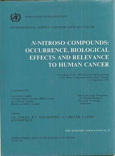 N-Nitroso Compounds: Occurrence, Biological Effects and Relevance to Human Cancer