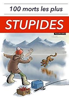 100 morts les plus stupides