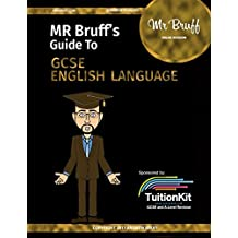 Mr Bruff's Guide to GCSE English Language