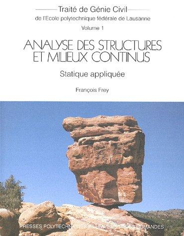 Analyse des structures et milieux continus : Tome 1, Statique appliquée