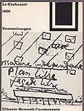 Le Corbusier 1929 - Feststellungen zu Architektur und Städtebau. Mit einem amerikanischen Prolog und einem brasilianischen Zusatz gefolgt von