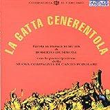 Songtexte von Nuova Compagnia di Canto Popolare - La gatta Cenerentola