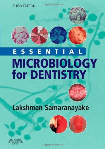 Essential Microbiology for Dentistry by Lakshman Samaranayake DSc(h.c.) DDS BDS FRCPath FHKCPath FDSRCSE(Hon) FCDSHK FHKAM(Path) FHKAM(DSurg) MIBiol Professor (2-Aug-2006) Paperback