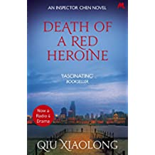 Death of a Red Heroine: Inspector Chen 1 (As heard on Radio 4) (English Edition)