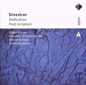 Silvestrov : Dedication & Post Scriptum