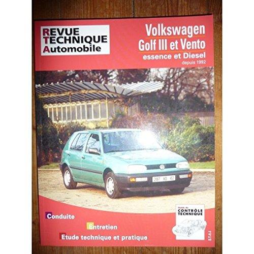 RRTA0720.2 REVUE TECHNIQUE AUTOMOBILE VOLKSWAGEN GOLF III et VENTO depuis 1992