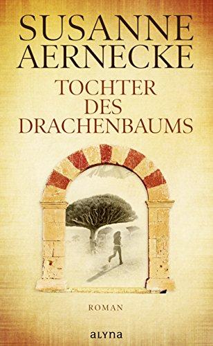 Buchseite und Rezensionen zu 'Tochter des Drachenbaums' von Susanne Aernecke