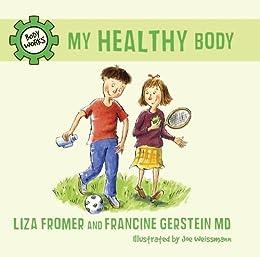 My Healthy Body (Body Works) de [Fromer, Liza, Gerstein, Francine]
